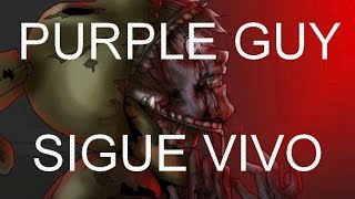PURPLE GUY SIGUE VIVO - Teoría
