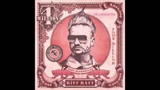 Riff Raff - 4 Million