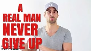 getlinkyoutube.com-A Real Man Never Gives Up His Life's Mission For A Woman