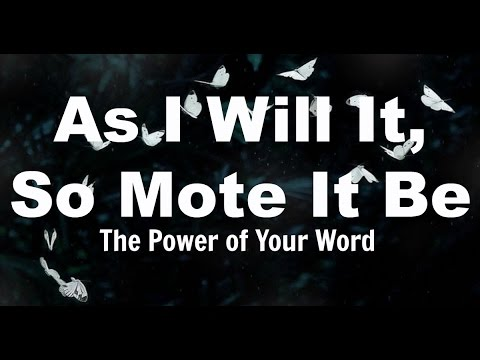 As I Will It So Mote It Be: The power of words, mind and media (TJBS)