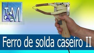 getlinkyoutube.com-Ferro de solda caseiro II