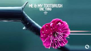 getlinkyoutube.com-Me & My Toothbrush - What They Say (Radio Mix)