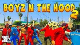 getlinkyoutube.com-GTA 5 ONLINE - BOYZ N THE HOOD 2 | BLOODS VS CRIPS