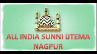 getlinkyoutube.com-All India Sunni Ijtema Nagpur Speech By. Mufti Mujeeb Ashraf Sahab
