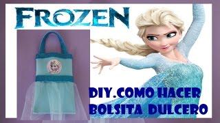 getlinkyoutube.com-DIY.COMO HACER DULCERO BOLSITA ELSA  FROZEN
