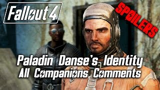 getlinkyoutube.com-Fallout 4 - Paladin Danse's Identity - All Companions Comments *SPOILERS*