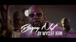 Wyclef Jean - Bagay Nef