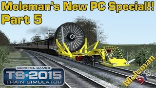 Moleman's New PC Special!! Part 5 | Train Simulator 2015 | The 4KM High Speed Train! | Class 43