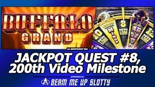 getlinkyoutube.com-Jackpot Quest #8 - Buffalo Grand slot and My 200th Video Milestone