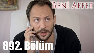 getlinkyoutube.com-Beni Affet 892. Bölüm