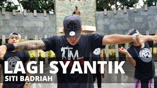 LAGI SYANTIK by Siti Badriah   Zumba®   Indo Pop   Kramer Pastrana width=