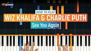 "getlinkyoutube.com-How To Play ""See You Again"" by Wiz Khalifa & Charlie Puth (Furious 7)| HDpiano Piano Tutorial"