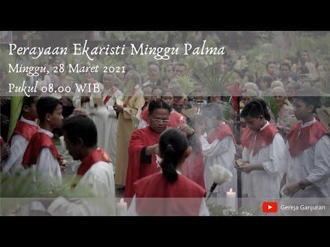 Gambar Misa Mingguan (Minggu Palma) Gereja HKTY Ganjuran, Minggu 28 Maret 2021 (Bahasa Indonesia)
