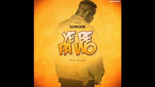 Sarkodie - Ye Be Pa Wo (Audio Slide)