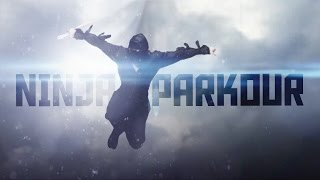 Ninja Parkour | The Urban Evolution