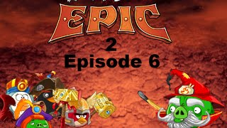 Angry Birds Epic 2 Plush Adventures Episode 6: The Infernal Firebug