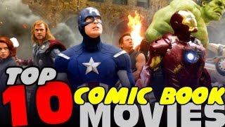 getlinkyoutube.com-TOP 10 COMIC BOOK MOVIES OF ALL TIME!!