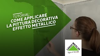 getlinkyoutube.com-Come applicare la pittura decorativa Stile Metal - Leroy Merlin