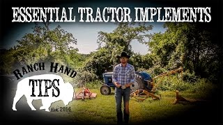 Essential Tractor Implements - Ranch Hand Tips