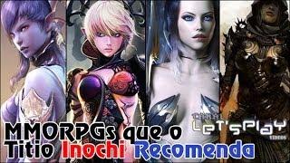 getlinkyoutube.com-MMORPGs que eu recomendo.
