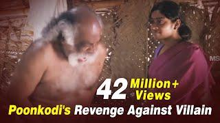 Poonkodi's Revenge Against Villain - Touring Talkies Tamil Movie Scenes