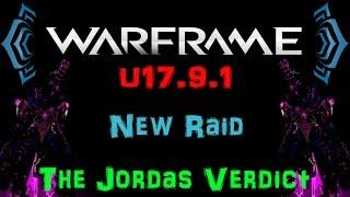 getlinkyoutube.com-[U17.9.1] Warframe - The Jordas Verdict / New Raid [Tips & Tricks] | N00blShowtek