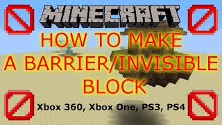 getlinkyoutube.com-Barrier/Invisible Block (Tutorial) - Minecraft Xbox 360. Xbox One, PS3, PS4