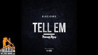 getlinkyoutube.com-Blue Jeans ft. Philthy Rich - Tell Em (Prod. WavyMike) [Thizzler.com]