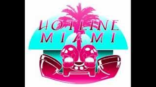 getlinkyoutube.com-Hotline Miami Soundtrack (Full)