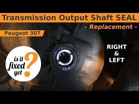 Transmission Output Shaft SEAL Replacement - Peugeot 307