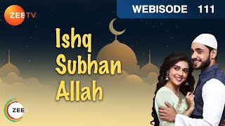 Ishq Subhan Allah - Kabir & Miraj Fight In Public - Ep 111 - Webisode | Zee Tv Hindi Show