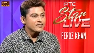 Feroz Khan LIVE in PTC Star Live | Interview | PTC Punjabi Gold