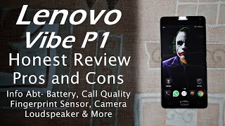 getlinkyoutube.com-Lenovo Vibe P1 Honest Review | Pros and Cons, Likes & Dislikes