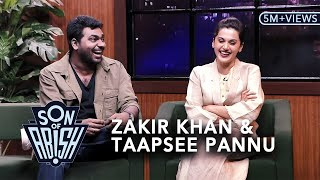 Son Of Abish feat. Zakir Khan & Taapsee Pannu