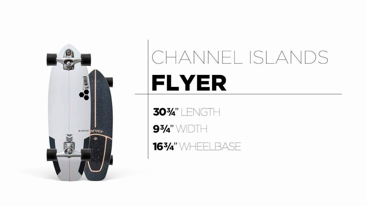 30.75″ Channel Islands Flyer