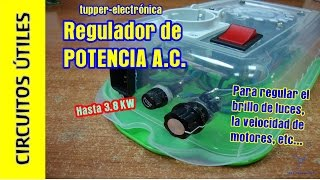 getlinkyoutube.com-Circuitos Útiles. 02. Regulador corriente alterna 3.8 Kw. #TupperElectrónica