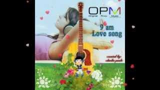 getlinkyoutube.com-OPM 9 am Love song