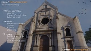 Photogrammetry & Real-Time Rendering in Cryengine - Eglise Saint-Pierre Saint-Paul Clamart