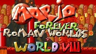 Mario Forever Roman Worlds - World VIII