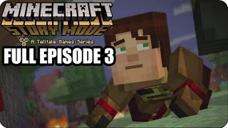 getlinkyoutube.com-Minecraft Story Mode FULL Episode 3 - Gameplay Walkthrough [ HD ] - No Commentary