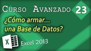 Cómo armar una Base de Datos   Excel 2013 Curso Aavanzado #23