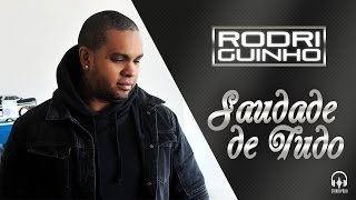 """getlinkyoutube.com-Rodriguinho """"Saudade de tudo"""" Clipe Oficial"""