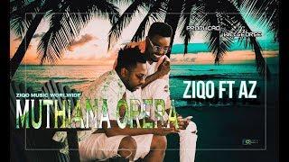 Ziqo Feat. Az - Muthiana Orera (Official HD) width=