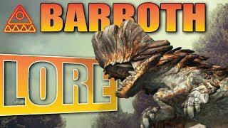 Monster Hunter World Lore: Barroth