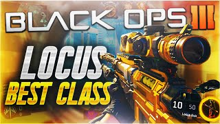 "getlinkyoutube.com-HOW to QUICKSCOPE in BLACK OPS 3! - ""Locus"" BEST CLASS SETUP (BO3 Sniping Tips)"