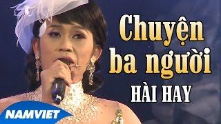 getlinkyoutube.com-Tiểu Phẩm Hài Chuyện 3 Người (Hoài Linh, Văn Long, Đan Trường) - Live Show Nàng Tiên Ngổ Ngáo