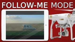 getlinkyoutube.com-How to use Follow-Me mode | DJI PHANTOM 3 + 4