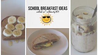 getlinkyoutube.com-Healthy School Breakfast Ideas; Quick & Easy ☼