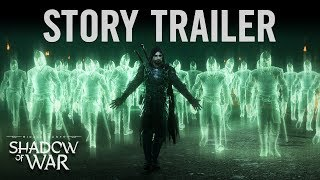Middle-earth: Shadow of War - Story Trailer