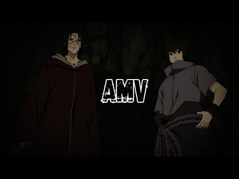 [Naruto AMV] - Sasuke and Itachi vs Kabuto(Sage Mode) - Blackout